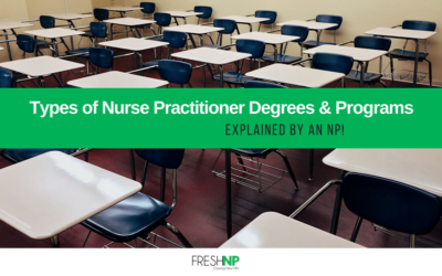 Types of Nurse Practitioner Degrees and Programs – Explained by an NP!