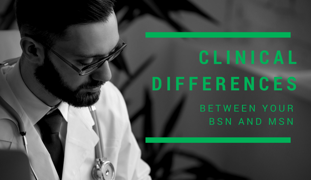 Clinical Differences Between Your Bsn And Msn Guest Post Freshnp