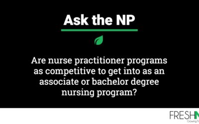 Are nurse practitioner programs as competitive to get into as an associate or bachelor degree nursing program?